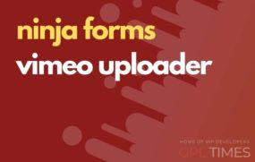 ninjaform vimeo uploader