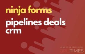ninjaform pipelines deals crm