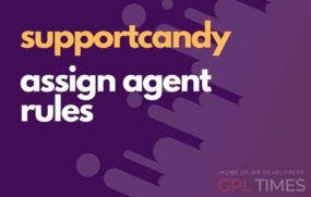support candy assign agent rules