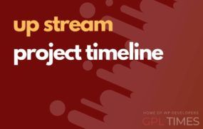 up stream project timeline