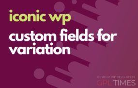 iconic wp custom fields for variation