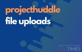 projecthuddle file uploads