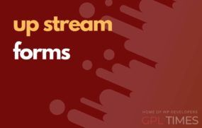 up stream forms