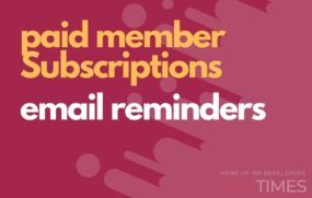 paid member email reminders