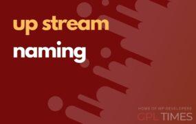 up stream naming