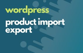 wordp product import export